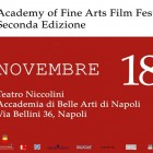 Academy of Fine Arts Film Festival - 2nd edition | 2night Eventi Napoli