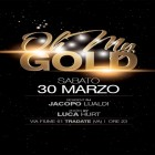 Oh my Gold! | 2night Eventi Varese