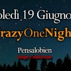 Crazy One Night Pensalobien Al Crazy Jungle | 2night Eventi Milano