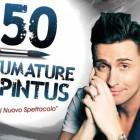 50 sfumature di Pintus al Teatro Golden | 2night Eventi Palermo