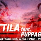 Attila ft. Puppagiallo @ Latteria 2465 | 2night Eventi Venezia