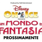 Disney On Ice - Un Mondo Di Fantasia A Roma | 2night Eventi Roma