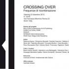 Crossing Over: Frequenze di Ricombinazione a Scicli | 2night Eventi Ragusa