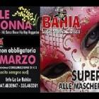 Tutto in una notte: Carnevale e Festa della Donna al LeLe Bahia | 2night Eventi Monza