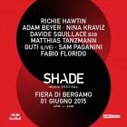 Shade Music Festival con Richie Hawtin alla Fiera di Bergamo | 2night Eventi Bergamo