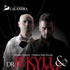 Dr Jekyll & Mr Hyde | 2night Eventi Lecce