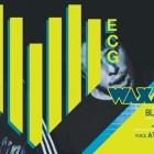 ECG presenta Waxmode al Rush | 2night Eventi Torino