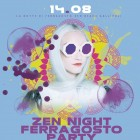 Zen night Ferragosto party | 2night Eventi Lecce
