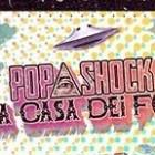 Popshock la casa dei folli ai Candelai | 2night Eventi Palermo