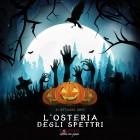 L'Osteria degli Spettri per l'Halloween a Cassano delle Murge | 2night Eventi Bari