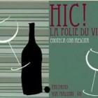 La domenica all'Hic la folie du vin | 2night Eventi Palermo