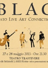 Blac - Bato Live Art Connection Al Teatro Trastevere Di Roma | 2night Eventi Roma