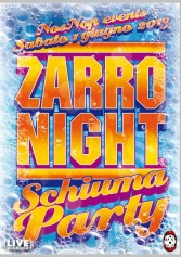 Zarro Night - Schiuma Party Al Live Club | 2night Eventi Milano
