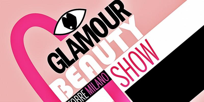 Glamour Beauty Show: un grande evento dedicato alla bellezza