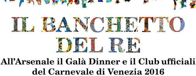 feste carnevale venezia 2016 banchetto del re arsenale
