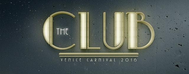 the club casinò di venezia carnevale 2016